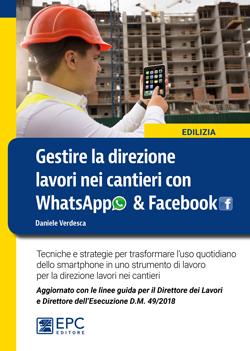 Gestire la direzione lavori nei cantieri con WhatsApp & Facebook